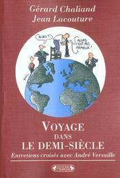 Voyage dans le demi-siecle - Intérieur - Format classique