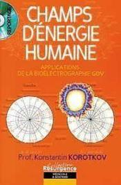 Champs d'énergie humaine - Couverture - Format classique