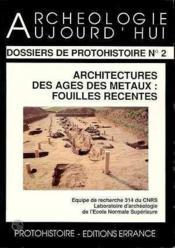 Architectures Des Ages Des Metaux - Couverture - Format classique
