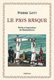 Le pays basque ; récits et impressions de l'euskal-herria - Intérieur - Format classique