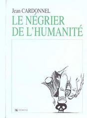 Le Negrier De L'Humanite - Intérieur - Format classique