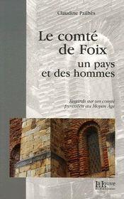 Le comté de foix, un pays et des hommes - Intérieur - Format classique
