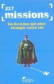 217 missions ; un livre-jeu qui peut changer votre vie - Intérieur - Format classique