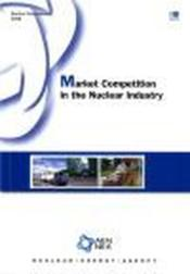 Vente livre :  Nuclear development market competition in the nuclear industry  - Collectif