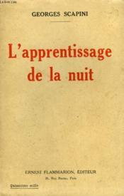 L'Apprentissage De La Nuit. - Couverture - Format classique