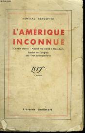 L'Amerique Inconnue. - Couverture - Format classique