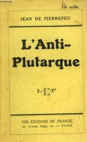 L'Anti-Plutarque - Couverture - Format classique
