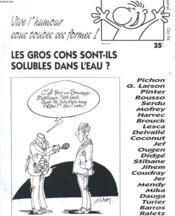 Gros Nez Magazine N°1 - Les Gros Cons Sont-Ils Soluble Dans L'Eau ? - Couverture - Format classique