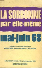 La Sorbonne Par Elle-Meme. Mai-Juin 68. - Couverture - Format classique