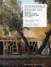 Vente livre :  Sustainable design t.3  - Marie-Helene Contal - Jana Revedin