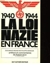 La Loi Nazi En France - Couverture - Format classique