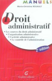 Manuel De Droit Administratif – Marie-Christine Rouault – ACHETER OCCASION – 23/10/2007