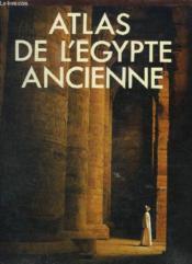 Atlas De L'Egypte Ancienne - Couverture - Format classique