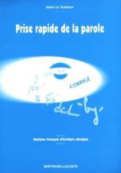 Prise rapide de la parole ; système français d'écriture abrégée ; corrigé - Couverture - Format classique