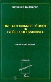 Une Alternance Reussie En Lycee Professionnel - Intérieur - Format classique
