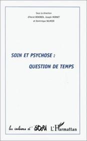 Soin et psychose : question de temps - Couverture - Format classique