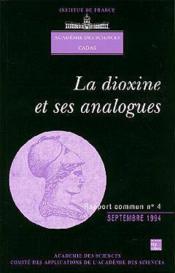 La dioxine et ses analogues (academie des sciences - cadas rapport commun n.4) - Couverture - Format classique