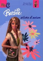 Barbie pilote d'avion - Couverture - Format classique