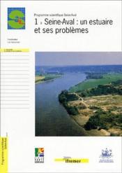 1- seine-aval : un estuaire et ses problemes - Couverture - Format classique