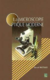 La microscopie optique moderne - Couverture - Format classique