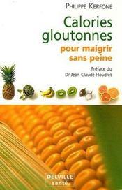 Calories Gloutonnes Pour Maigrir Sans Peine - Intérieur - Format classique