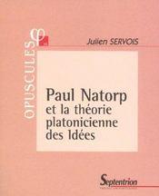 Paul Natorp Et La Théorie Platonicienne Des Idées - Intérieur - Format classique