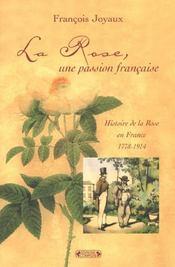 La rose une passion francaise (la) - Intérieur - Format classique