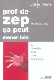 Prof De Zep, Ca Peut Mener Loin - Intérieur - Format classique