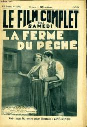 Le Film Complet Du Samedi N° 1541 - 13e Annee - La Ferme Du Peche - Couverture - Format classique