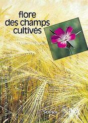 La flore des champs cultivés - Couverture - Format classique