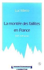 Montee Des Faillites En France Xix-Xxeme Siecles - Intérieur - Format classique