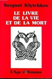 Le Livre De La Vie Et De La Mort - Couverture - Format classique