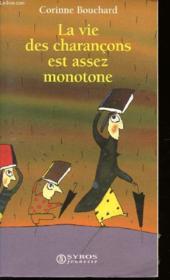 La Vie Des Charancons Est Assez Monotone - Couverture - Format classique