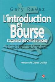 L'introduction en bourse ; l'expérience des chefs d'entreprise - Couverture - Format classique