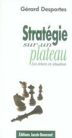 Stratégie sur un plateau ; les échecs en situation - Intérieur - Format classique