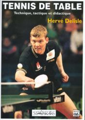 Tennis de table ; technique, tactique et didactique - Couverture - Format classique