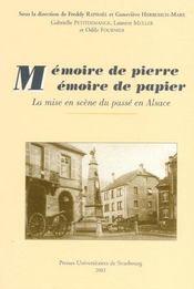 Memoire De Pierre, Memoire De Papier. La Mise En Scene Du Passe En Al Sace - Intérieur - Format classique