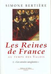 Les Reines De France Au Temps Des Valois - Intérieur - Format classique