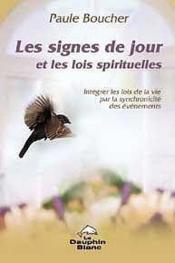 Signes De Jour Et Les Lois Spirituelles - Couverture - Format classique
