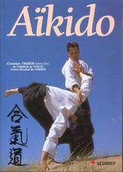 Aïkido. progression technique du 6e kyu au 1er dan - Intérieur - Format classique