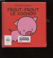 Frout-Frout le cochon - Couverture - Format classique