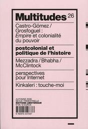 REVUE MULTITUDES T.26 ; postcolonial et politique de l'histoire - Intérieur - Format classique