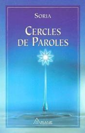 Vente livre :  Cercles de paroles t.6  - Soria - Regine Fauze