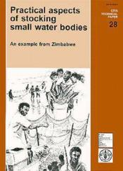 Practical aspects of stocking small water bodies an example from zimbabwe cifa technical paper n 28 - Couverture - Format classique