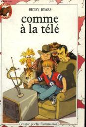 Comme A La Tele. Collection Castor Poche N° 73 - Couverture - Format classique
