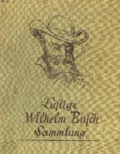 Lustige Wilhelm Busch Sammlung Mit Max Und Mortz - Couverture - Format classique