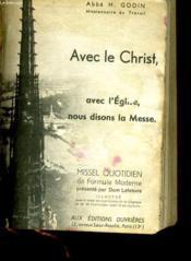 Avec Le Christ, Avec L'Eglise, Nous Disons La Messe - Couverture - Format classique