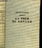 La Tour Du Levant Ou Gaspard Et Les Bourgeois D'Ambert - Couverture - Format classique