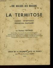 La Termitose - Causes - Symptomes - Prevention - Traitement - Couverture - Format classique