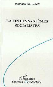 La Fin Des Systemes Socialistes - Intérieur - Format classique
